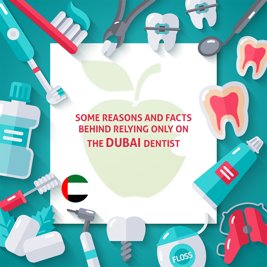 (English) Some Reasons and Facts behind Relying only on the Experienced Dubai Dentist