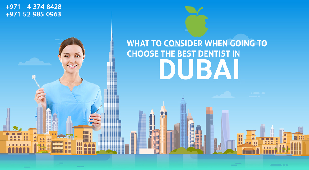 What to Consider When Choosing the Best Dentist in Dubai?