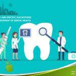 Ordinary and Specific Suggestions for Improvement of Dental Health
