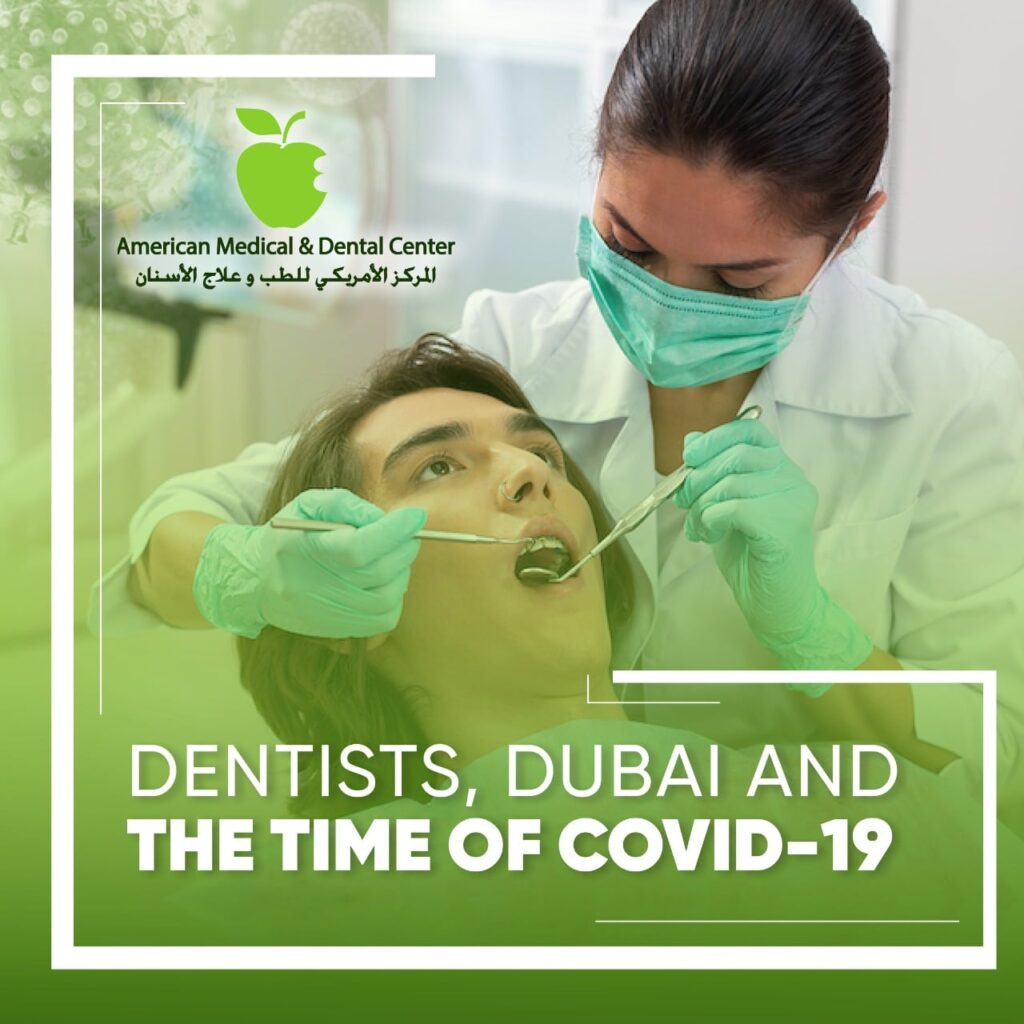 Dentists, Dubai and the time of Covid-19