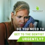 Do you need to get to the dentist urgently?